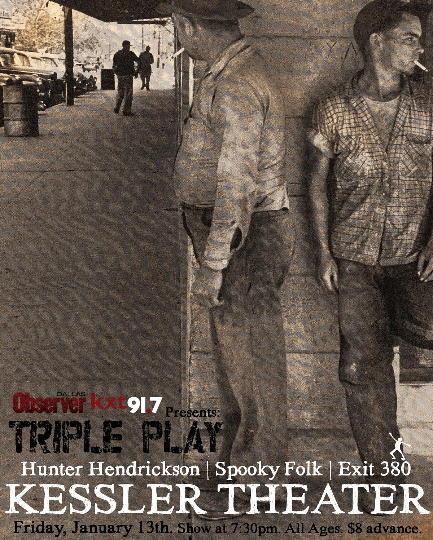 The Triple Play | Fri., Jan 13th | The Kessler Theater - Hunter Hendrickson | Spooky Folk | Exit 380