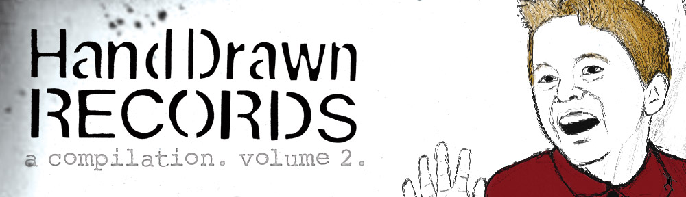 Hand Drawn Records. A Compilation. Volume 2.