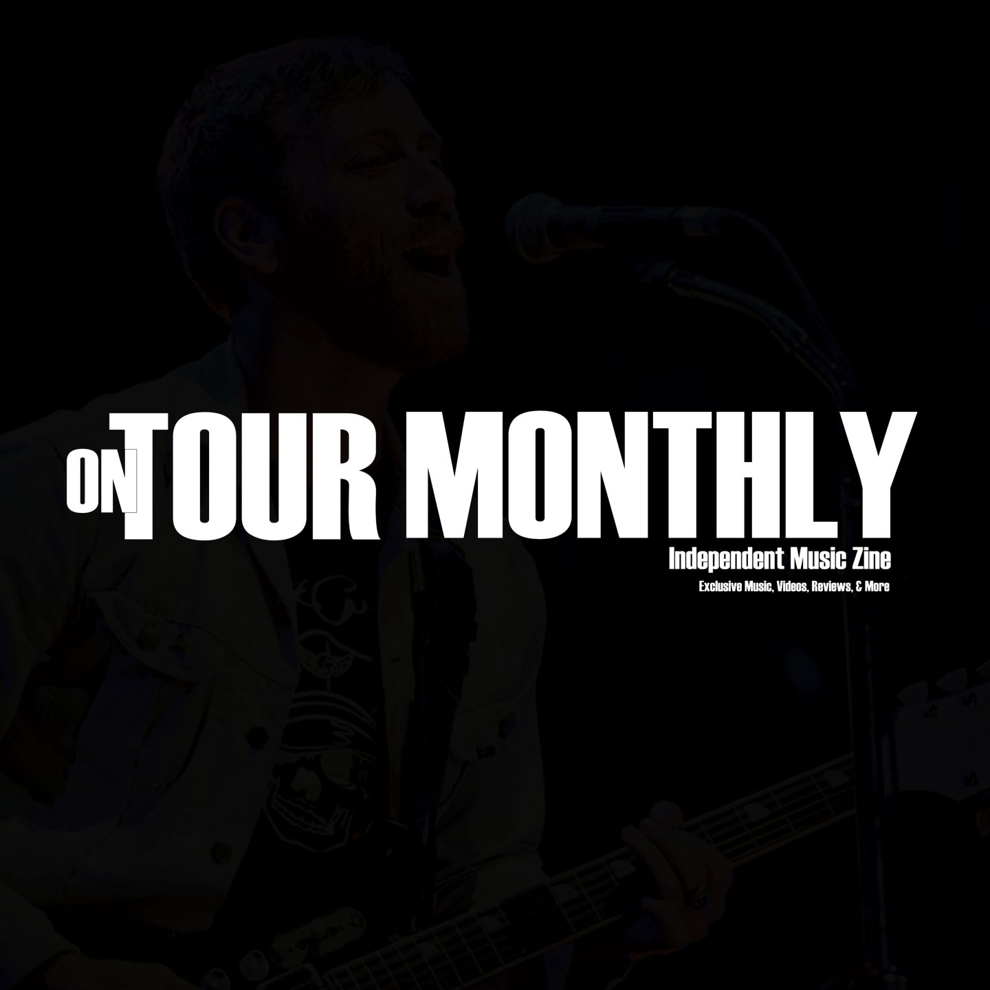 """On Tour Monthly """"Exclusive music, interviews and more."""""""