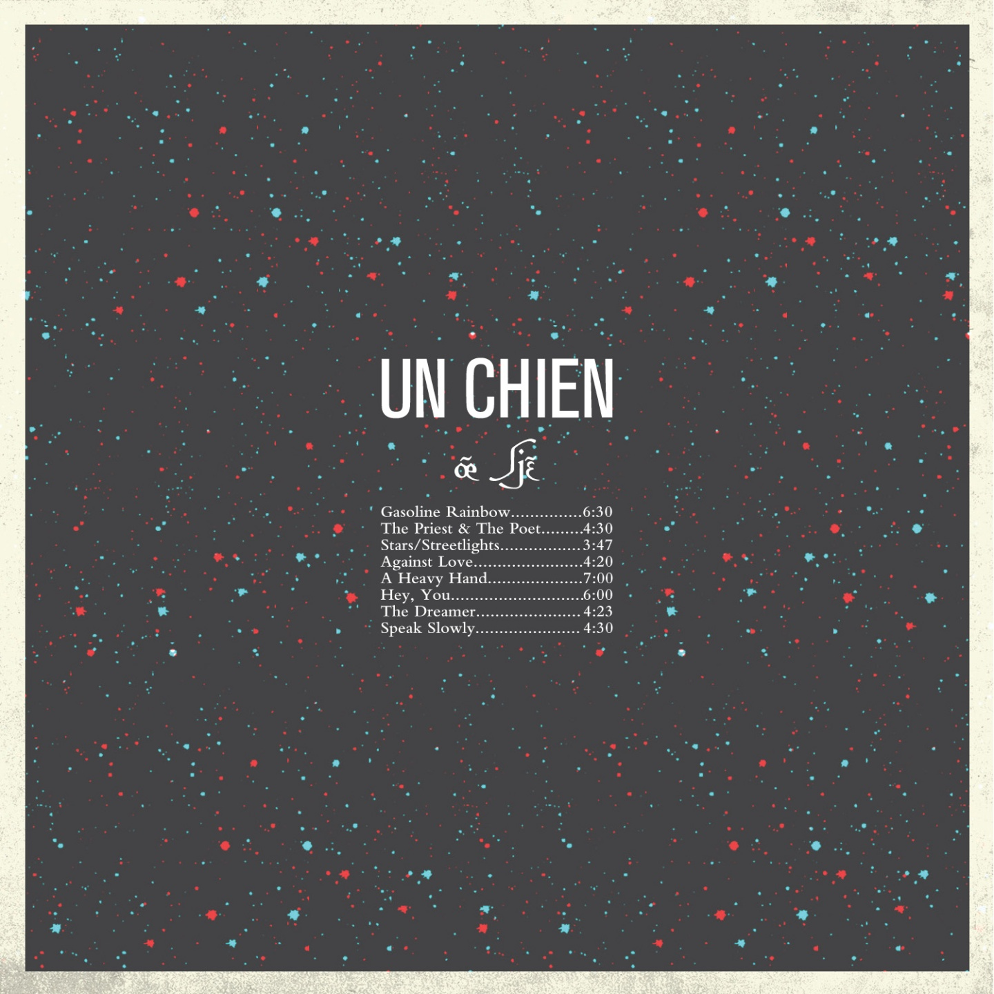Back Cover Art: Un Chien [œ̃ ʃjɛ̃] by Jordan Roberts & Stephen Beatty 2013